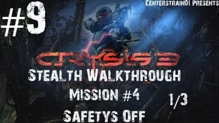 Crysis 3 Stealth Walkthrough - Part 9 - Mission 4 - Safetys Off 1/3 (Xbox360/1080p)