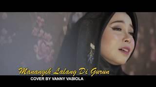 VANNY VABIOLA- COVERSONG- MANANGIH LALANG DI GURUN Mp3