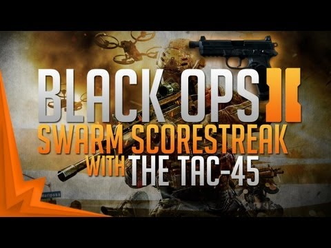 Black Ops 2: Swarm w/Everygun - Tac-45 Silenced