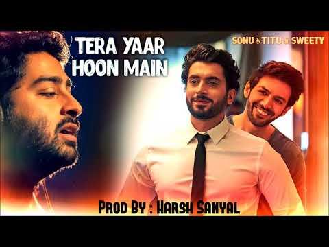 Tera Yaar Hoon Main - Instrumental Cover Mix (Refix/Arijit Singh)    Harsh Sanyal  