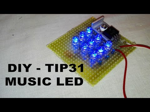 DIY - Music LED with TIP31 (Electric diagram in video) - By STE