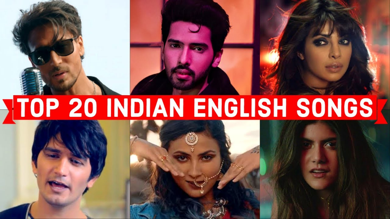 Top 20 Indian English Songs - Popular Indian English Songs (Indian Artist)