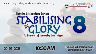 Family Celebration Service || Stabilising in Glory 8