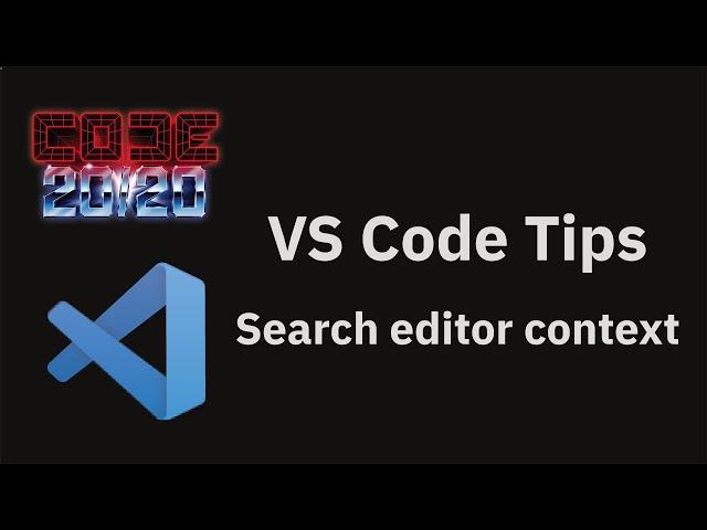 Search editor context