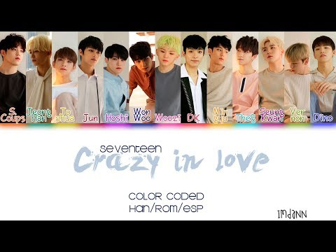 SEVENTEEN (세븐틴) - Crazy In Love |Sub. Español + Color Coded| (HAN/ROM/ESP)