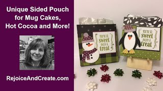 Unique Sided Treat Pouch for Mug Cakes, Hot Cocoa and More!