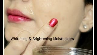 4 Instant Healthy Whitening & Brightening Moisturizers | Get Shiny Plump Skin