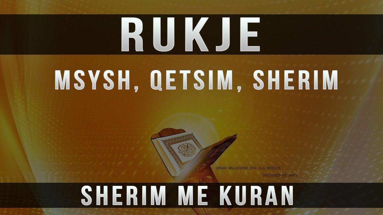 Download Rukje per Msysh, Qetsim, Gjum, Sherim me Kuran