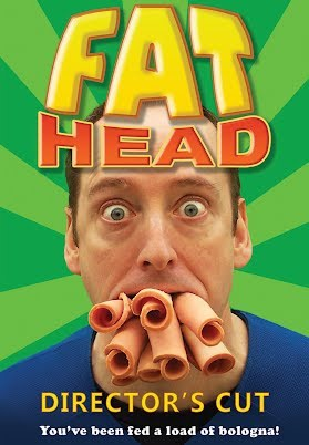 Fat Head (Director's Cut)