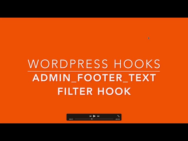 WordPress Filter Hook admin footer text Part-33 Example