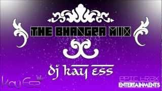 Bhangra Mix 2012 - Kay Ess - Epic Media