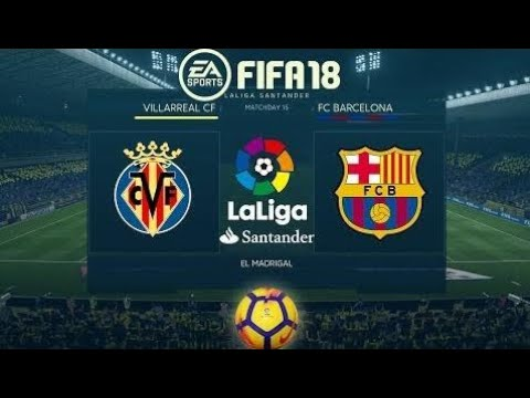 Fifa 18 Villarreal Vs. Barcelona | The 2017/18 League | Ps4 Full Match