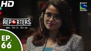 Reporters - रिपोर्टर्स - Episode 66 - 17th July, 2015