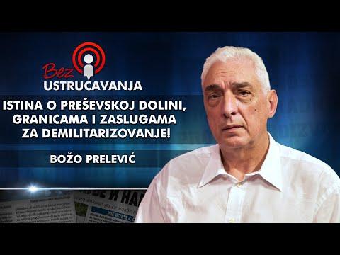 Boo Prelevi otkriva istinu o Preevskoj dolini, granicama i zaslugama za demilitarizovanje!