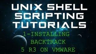 Unix Shell Scripting Tutorials - 1 - Installing BackTrack 5 R3 on VMware Player