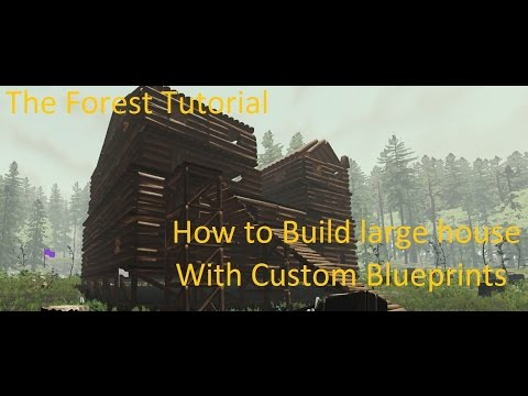 the-forest-|-tutorial-|-building-with-custom-blueprints