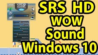 🔊SRS WOW HD Sound for any Windows 10 PC || SRS Premium Sound || SRS TruSurround HD || SRS Headphone