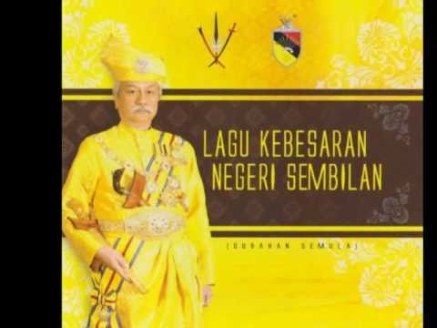 Lagu Kebesaran Negeri Sembilan / State Anthem of Negri Sembilan