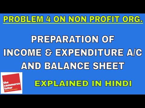 PROBLEM 4 ON ACCOUNTING FOR NON PROFIT ORGANISATION