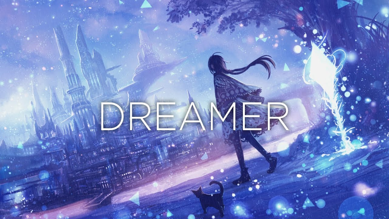 """Dreamer"" A Beautiful Chillstep Mix - YouTube"