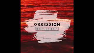 Dj Optick - Obsession - Ibiza Global Radio - 12.01.2020 BEST OF 2019