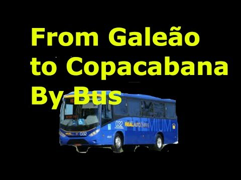 How to take the bus from Galeão Airport to Copacabana