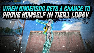 WHEN UNDERDOG PLAYER GETS A CHANCE TO PROVE HIS SKILLSET IN TIER 1 LOBBY | COMPETITIVE MONTAGE