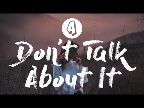 UØ - Don't Talk About It (Lyrics / Lyric Video) ft. Lilly Ahlberg