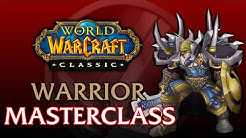 Classic WoW Warrior MasterClass | Leveling, PvE, PvP, Talents, Gear, Theorycraft, Rotations, & More