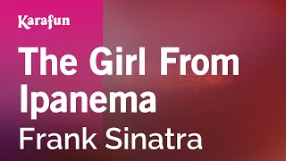 Karaoke The Girl From Ipanema - Frank Sinatra *