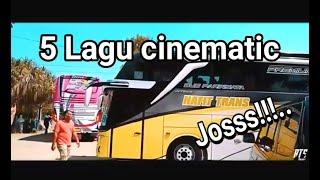 Lagu Untuk Bus Cinematic Jaman Now!!!...