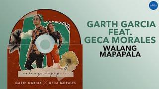Walang Mapapala - Garth Garcia (feat. Geca Morales) (Official Audio)