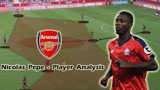 Nicolas Pepe - Player Analysis - Welcome to Arsenal
