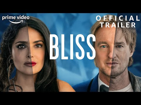 Bliss | Official Trailer | Prime Video
