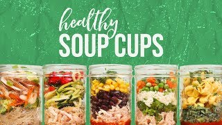 5 Healthy SOUP CUPS | Back-to-School 2017