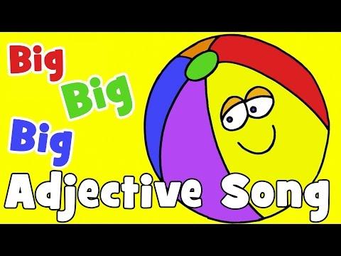 Big, Big, Big | Adjectives Song for Kids