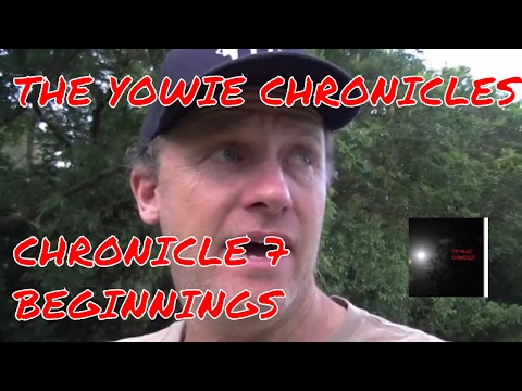 Yowie's Bloodcurdling Growl: Bigfoot Australia, The Yowie Chronicles: Chronicle 7: Beginnings