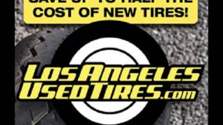Used tires in Los Angeles,  Orange County, San Diego, Inland Empire, San Diego, California