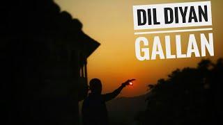 DIL DIYAN GALLAN |COVER BY DEEPAK BHARTI |2K18 |TIGER ZINDA HAI