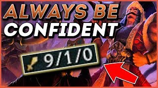 CONFIDENCE IS KEY FOR THE #1 CHALLENGER TRYNDAMERE MID!!