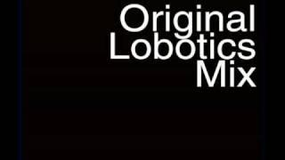 Original Lobotics Mix- Pjanoo Shotz Remix