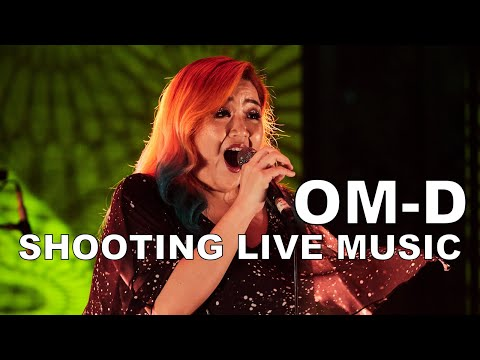 Shooting Live Music With Olympus OM-D