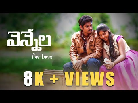 Vennala For Love- New Telugu Short Film 2018   Top Angle