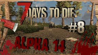 7 Days to Die Alpha 14 #008 - Эйрдроп и рецепты на оружие.