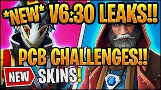 *ALL* Fortnite v6.30 LEAKS!!| NEW SKINS,WEEK 8 CHALLENGES,PCB Challenges in Fortnite: Battle Royale!