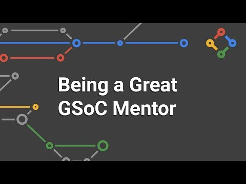 Being a Great Google Summer of Code Mentor
