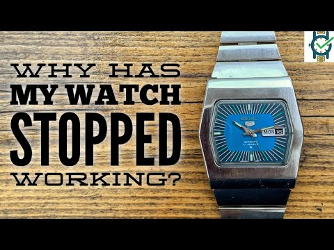 Why Has My Watch Stopped Working?  Lets Find Out!