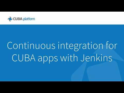 Continuous integration for CUBA apps with Jenkins | CUBA platform