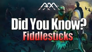 Fiddlesticks - Did You Know? - Ep #66 - League of Legends