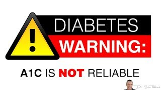 🍬 Blood Sugar & Diabetes WARNING: Hemoglobin A1c Is NOT Reliable - by Dr Sam Robbins